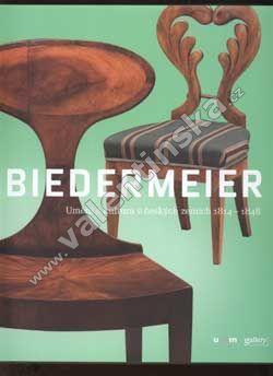 Biedermeier...Umění a kultura v českých zemích 1814