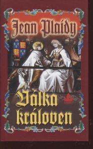 Válka královen (série: Dynastie Plantagenetů)