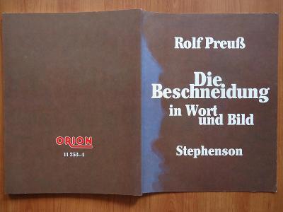Obřízka slovem i obrazem - Stephenson , 1. vydání  1988....německy...