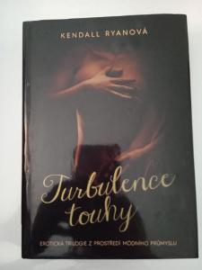 Turbulence touhy-  Kendall Ryanová