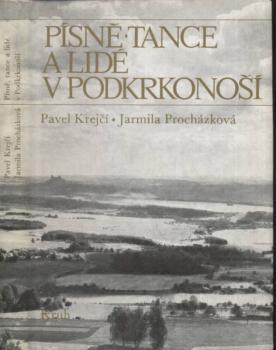 Písně, tance a lidé v Podkrkonoší  -  - (národopis, Vy