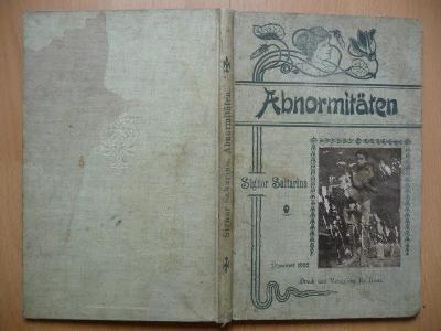 Stará německá kniha - Abnormitäten - Signor Saltarino - 1900
