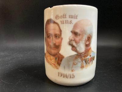 František Josef.I. - válečný hrnek s císaři 1914 - 1915