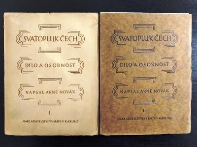 NOVÁK, A. Svatopluk Čech. Dílo a osobnost / I.+II. DÍL