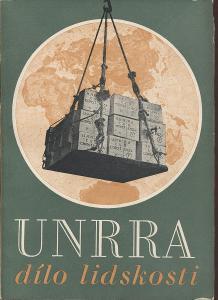 UNRRA, dílo lidskosti
