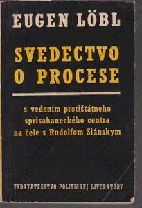 Svedectvo o procese Eugen Löbl 1968