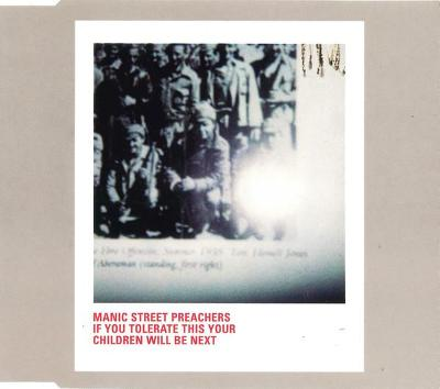 MANIC STREET PREACHERS-IF YOU TOLERATE THISYOU CHILDREN WILL CD SINGLE