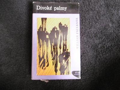 WILLIAM FAULKNER DIVOKÉ PALMY (1960) podpis V.Fuka