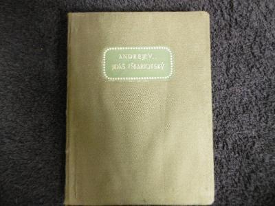 LEONID ANDREJEV JIDÁŠ IŠKARIOTSKÝ A JINÍ (1910)
