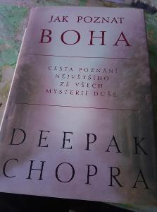Jak poznat boha. D. Chopra.2002