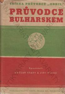 Průvodce Bulharskem  V. Starý Orbis Praha 1938