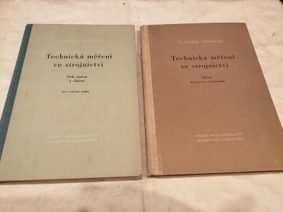 Vladimír Teyssler - Technická měření ve strojnictví  - 2 knihy
