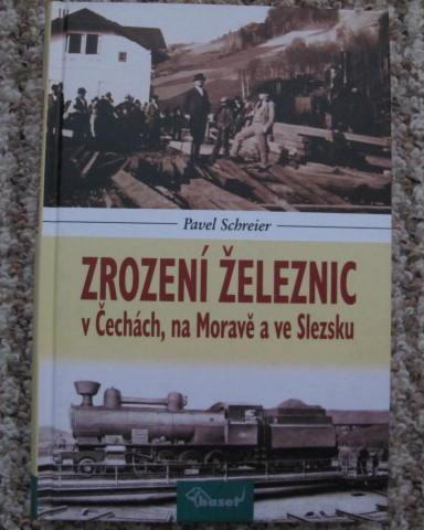 Zrození železnic v Čechách, na Moravě a ve Slezsku - dráha, lokomotivy