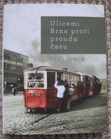 Ulicemi Brna proti proudu času - městská doprava, tramvaje, trolejbusy