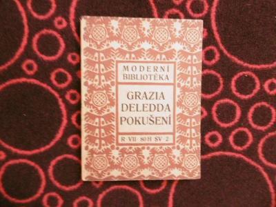 GRAZIA DELEDDA POKUŠENÍ (MB 1908)