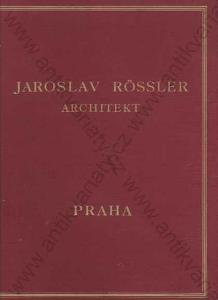 Jaroslav Rössler - Architekt Aida, Berlin/F. Topič
