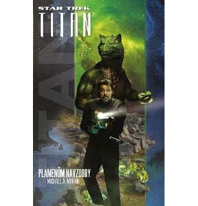 NOVÁ KNIHA Star Trek: Typhonský pakt – Plamenům navzdory