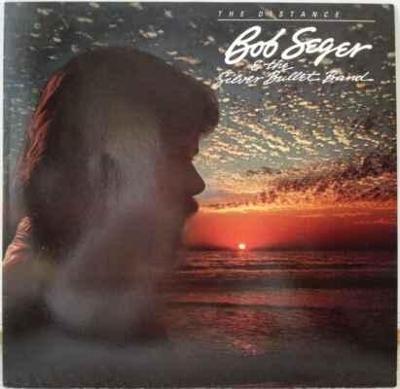 LP Bob Seger And The Silver Bullet Band - The Distance, 1982 EX