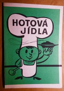 """""""HOTOVÁ JÍDLA"""" - ilustrace Jaroslav NĚMEČEK !!!! 1989, malý náklad !"""
