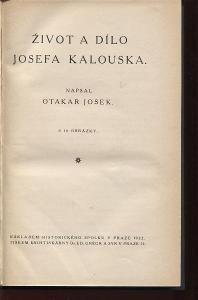 Život a dílo Josefa Kalouska (Josef Kalousek)