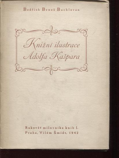 Knižní ilustrace Adolfa Kašpara (Adolf Kašpar, Rukově - Knihy