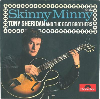 TONY SHERIDAN AND THE BEAT BROTHERS-SKINNY MINNY 1964.