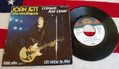🔴 SP: JOAN JETT & THE BLACKHEARTS - CRIMSON AND CLOVER / OH WOE IS ME