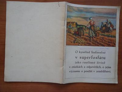 O kyselině fosforečné v superfosfátu jako rostlinné živině - cca 1935