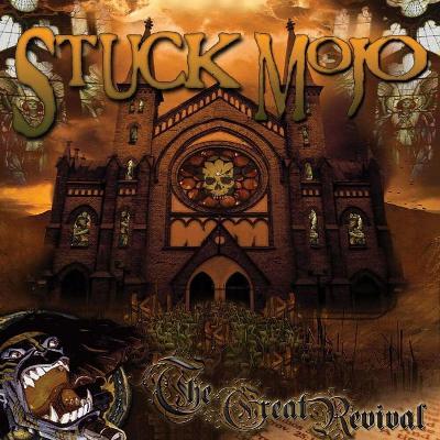 CD STUCK MOJO - The Great Revival (rap-metal)