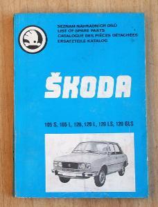 Seznam náhradních dílů Škoda 105-120.