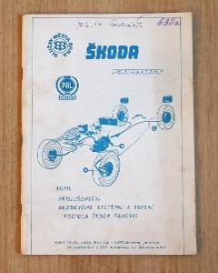 Popis prislušenstvi brzdoveho sistemu, Škoda Favirit.