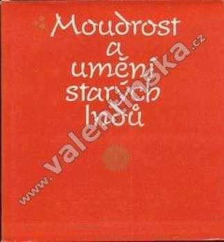 Moudrost a umění starých Indů (Indie) (edice Paměti -