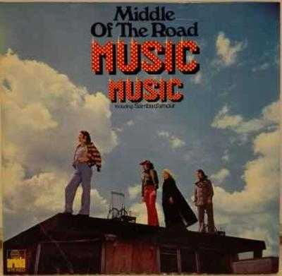 LP Middle Of The Road - Music Music, 1973 EX