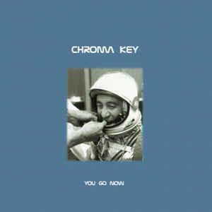 CHROMA KEY - You Go Now - CD 2000 prog rock , ex Dream Theater