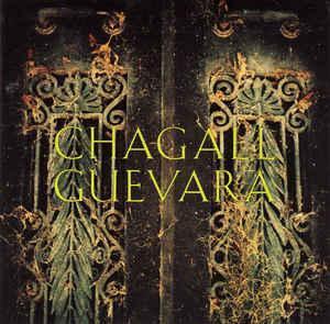 CHAGALL GUEVARA - Chagall Guevara CD 1991 hard rock, indie USA