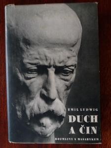 E. Ludwig: DUCH A ČIN - ROZMLUVY S MASARYKEM