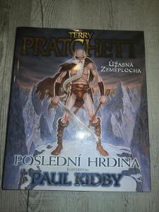 TERRY PRATCHETT - PAUL KIDBY - POSLEDNÍ HRDINA