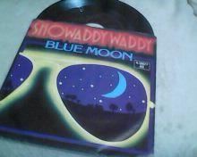 SHOWADDYWADDY-BLUE MOON-SP-1980.