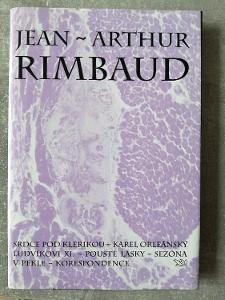 Jean Arthur Rimbaud  SRDCE POD KLERIKOU