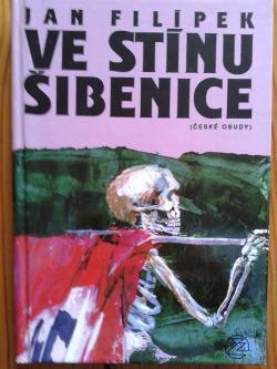 Jan Filípek: Ve stínu šibenice (Heydrich-iáda)