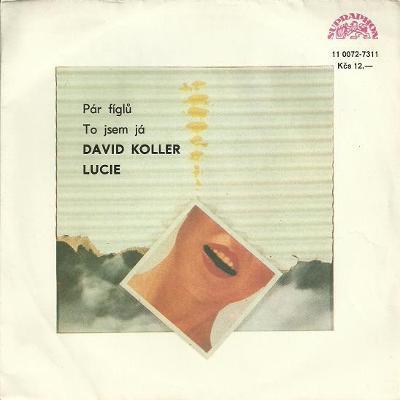 KOLLER David & LUCIE Pár figlů, To jsem já 1988 Supraphon