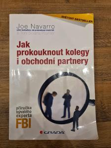 Kniha Jak prokouknout kolegy i obchodní partnery, Joe Navarro