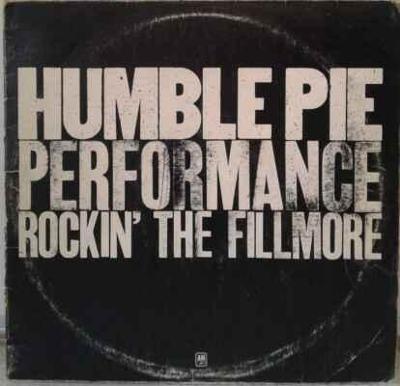 2LP Humble Pie - Performance Rockin' The Fillmore, 1971 EX
