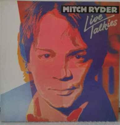 2LP Mitch Ryder - Live Talkies, 1981 EX