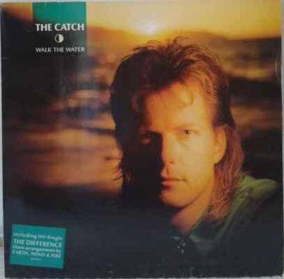 LP The Catch - Walk The Water, 1986 EX