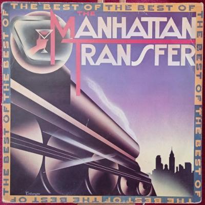 The Manhattan Transfer – The Best Of The Manhattan Transfer (LP 84 CZ)