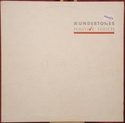 The Undertones – Positive Touch (LP 1981 Germany)