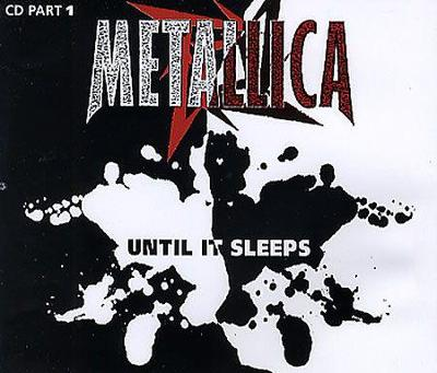 METALLICA - Until It Sleeps - MCD 1996 metal