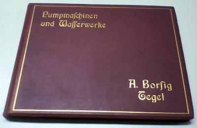 Pumpmaschinen und Wasserwerke. Cat. No. 2056. (Leipzig, Weber, 1908)