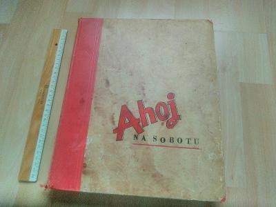 Vázaný časopis AHOJ na sobotu, první obnovené vydání 1969.